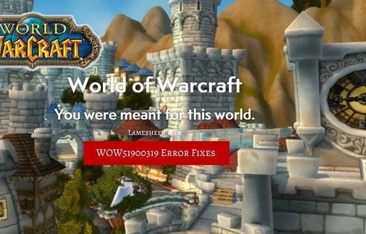 Error WOW51900319 in World of Warcraft