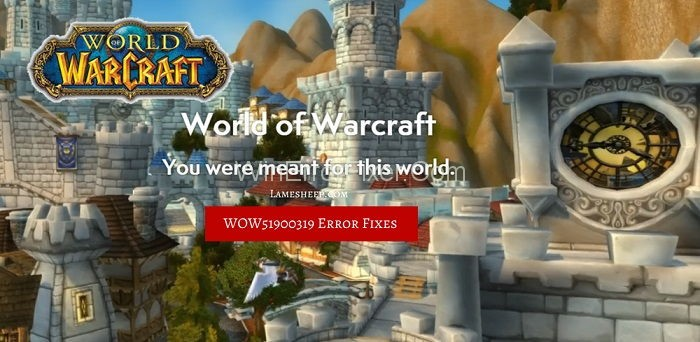Error WOW51900319 in World of Warcraft