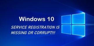 Fix Service Registration is Missing or Corrupt Error