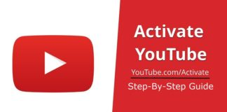 How to Activate YouTube Using Youtube.com/Activate