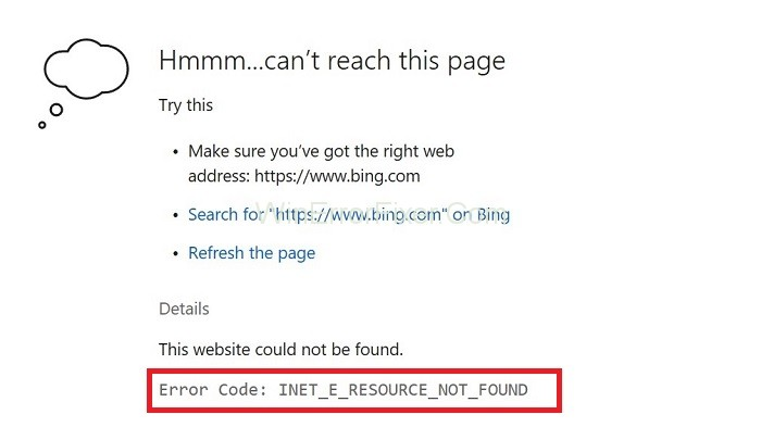 Error Code INET_E_RESOURCE_NOT_FOUND